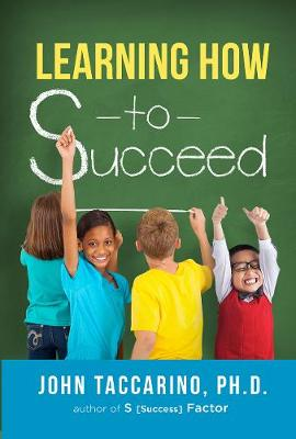 Learning How to Succeed (Paperback)