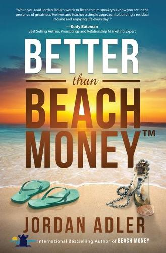 Better Than Beach Money (Paperback)