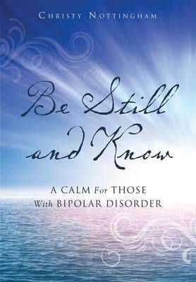 Be Still and Know (Paperback)