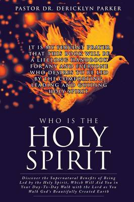 Who Is the Holy Spirit (Paperback)
