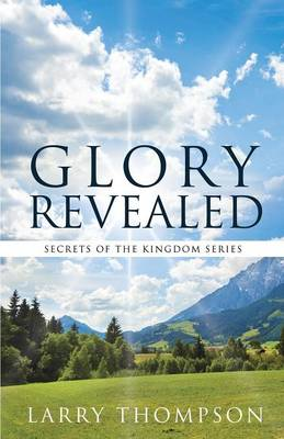 Glory Revealed (Paperback)