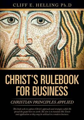 Christ's Rulebook for Business (Paperback)