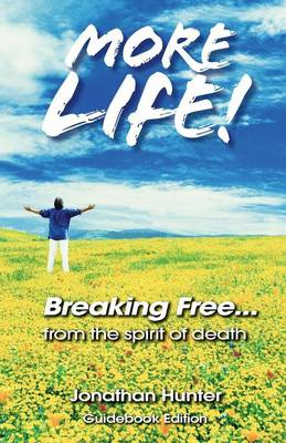 Breaking Free...from the Spirit of Death - Guidebook Edition (Paperback)