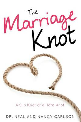 The Marriage Knot (Paperback)