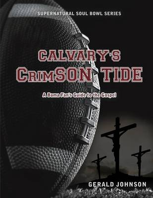 Calvary's Crimson Tide (Paperback)