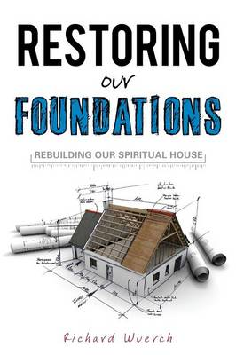 Restoring Our Foundations (Paperback)