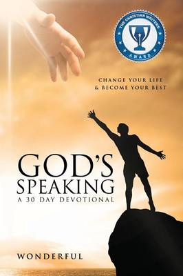 God's Speaking a 30 Day Devotional Change Your Life & Become Your Best (Paperback)