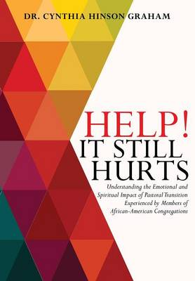 Help! It Still Hurts (Paperback)