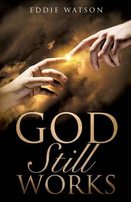 God Still Works (Paperback)