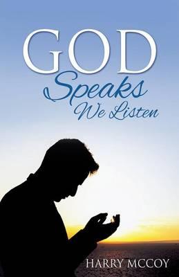 God Speaks We Listen (Paperback)