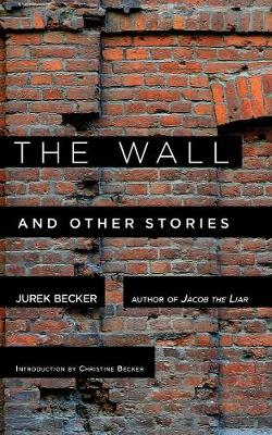 The Wall: And Other Stories (Hardback)