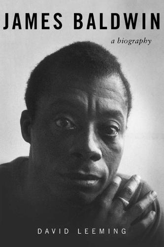 James Baldwin: A Biography (Paperback)