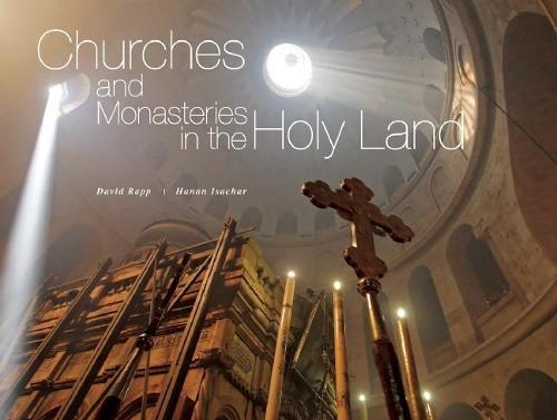 Churches and Monasteries in the Holy Land (Hardback)