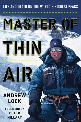 Master of Thin Air: Life and Death on the World's Highest Peaks (Hardback)