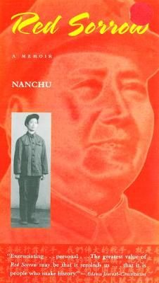 Red Sorrow: A Memoir of the Cultural Revolution (Paperback)