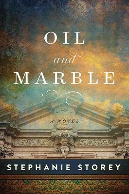 Oil and Marble: A Novel of Leonardo and Michelangelo (Hardback)