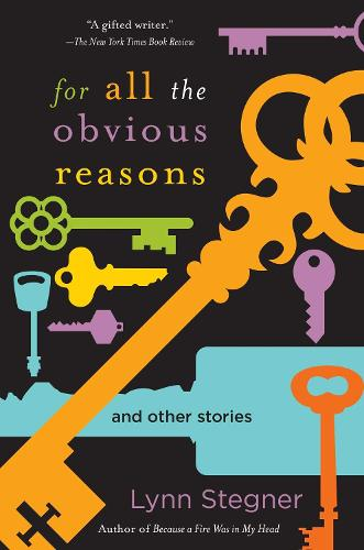 For All the Obvious Reasons: And Other Stories (Hardback)