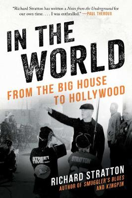 In the World: From the Big House to Hollywood (Hardback)