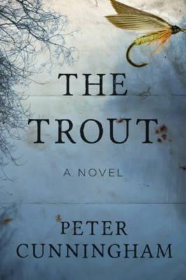 The Trout: A Novel (Hardback)