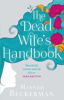 The Dead Wife's Handbook: A Novel (Paperback)