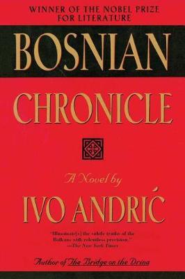 Bosnian Chronicle (Hardback)