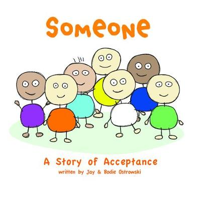 Someone: A Story of Acceptance (Hardback)