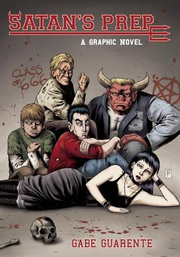 Satan's Prep: A Graphic Novel (Hardback)