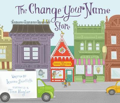 The Change Your Name Store (Hardback)