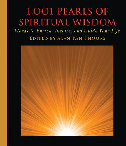 1,001 Pearls of Spiritual Wisdom: Words to Enrich, Inspire, and Guide Your Life - 1001 Pearls (Hardback)