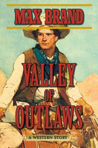 Valley of Outlaws: A Western Story (Paperback)