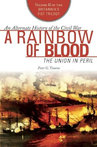 A Rainbow of Blood: The Union in Peril (Paperback)