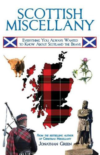 Scottish Miscellany: Everything You Always Wanted to Know About Scotland the Brave - Books of Miscellany (Paperback)