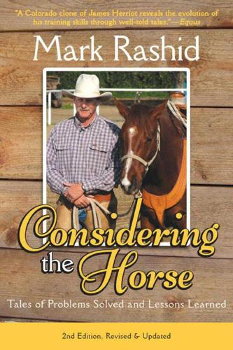 Considering the Horse: Tales of Problems Solved and Lessons Learned, Second Edition (Paperback)