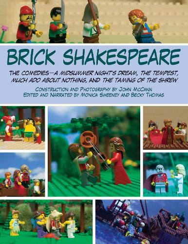Brick Shakespeare: The Comedies A Midsummer Night's Dream, The Tempest, Much Ado About Nothing, and The Taming of the Shrew (Paperback)