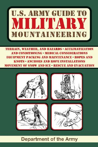 U.S. Army Guide to Military Mountaineering (Paperback)