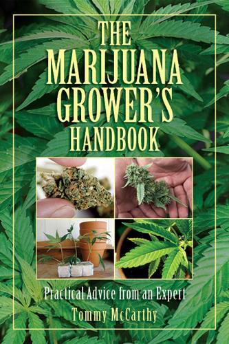 The Marijuana Grower's Handbook: Practical Advice from an Expert (Paperback)