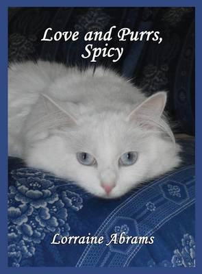 Love and Purrs, Spicy - Adventures of Spicy 2 (Hardback)