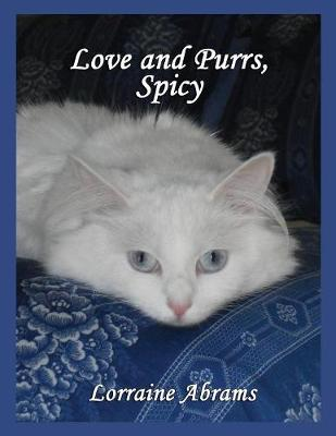 Love and Purrs, Spicy - Adventures of Spicy 2 (Paperback)