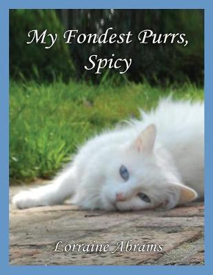 My Fondest Purrs, Spicy - Adventures of Spicy - 3 (Paperback)
