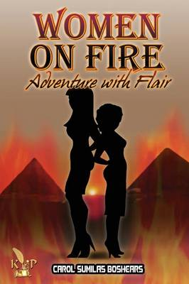 Women on Fire Adventure with Flair (Paperback)