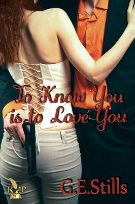 To Know You Is to Love You (Paperback)