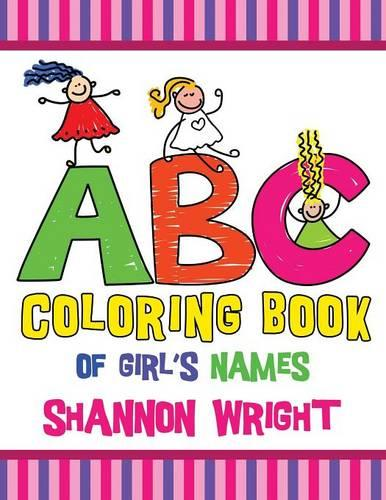ABC Coloring Book of Girl's Names (Paperback)
