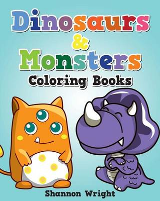 Dinosaurs & Monsters Coloring Book (Paperback)