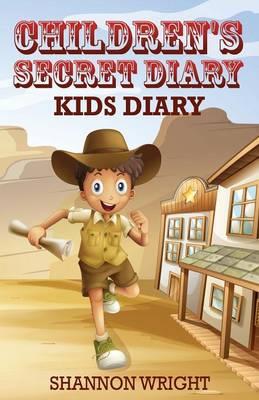 Children's Secret Diary: Kid's Diary (Paperback)