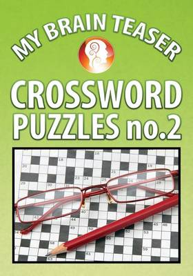 My Brain Teaser Crossword Puzzle No.2 (Paperback)