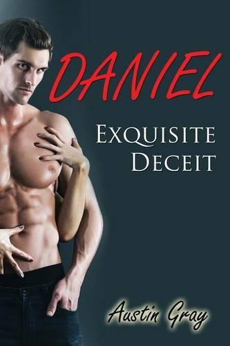 Daniel: Exquisite Deceit (Paperback)