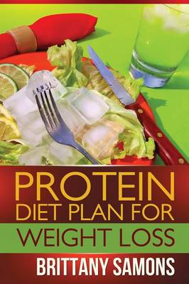 Protein Diet Plan for Weight Loss (Paperback)