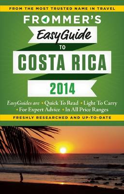 Frommer's easyguide to Costa Rica 2014 - Easy Guides (Paperback)