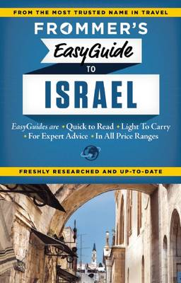 Frommer's EasyGuide to Israel - Easy Guides (Paperback)