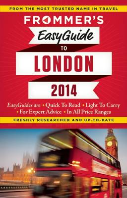 Frommer's Easyguide to London 2014 - Easy Guides (Paperback)
